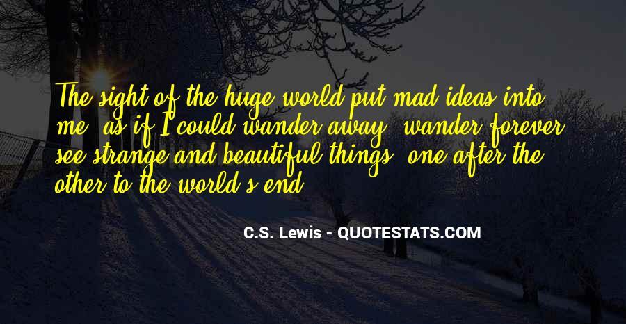 Strange But Beautiful Quotes #1187855