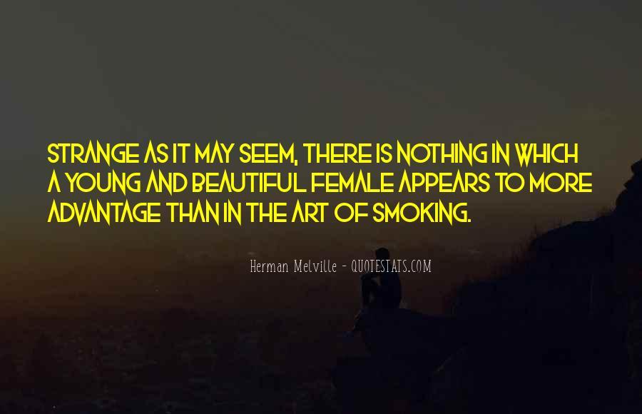 Strange But Beautiful Quotes #1200331