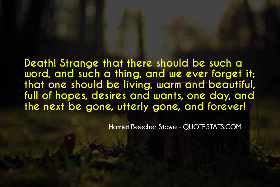 Strange But Beautiful Quotes #1224779