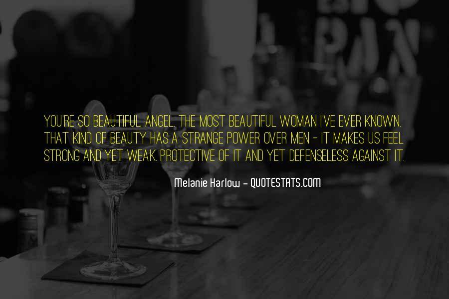 Strange But Beautiful Quotes #1279061