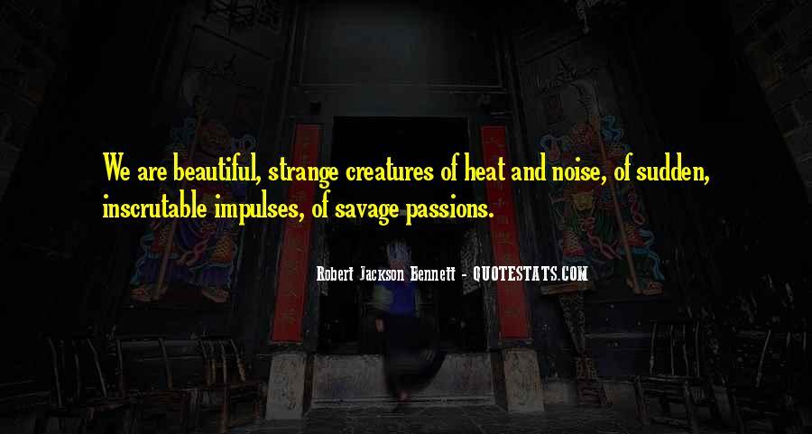 Strange But Beautiful Quotes #1299673