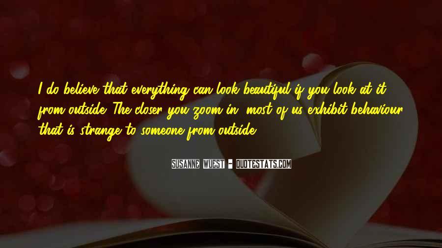 Strange But Beautiful Quotes #1331141