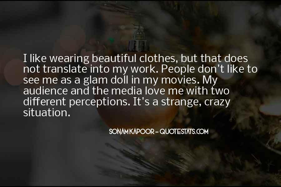 Strange But Beautiful Quotes #1432252