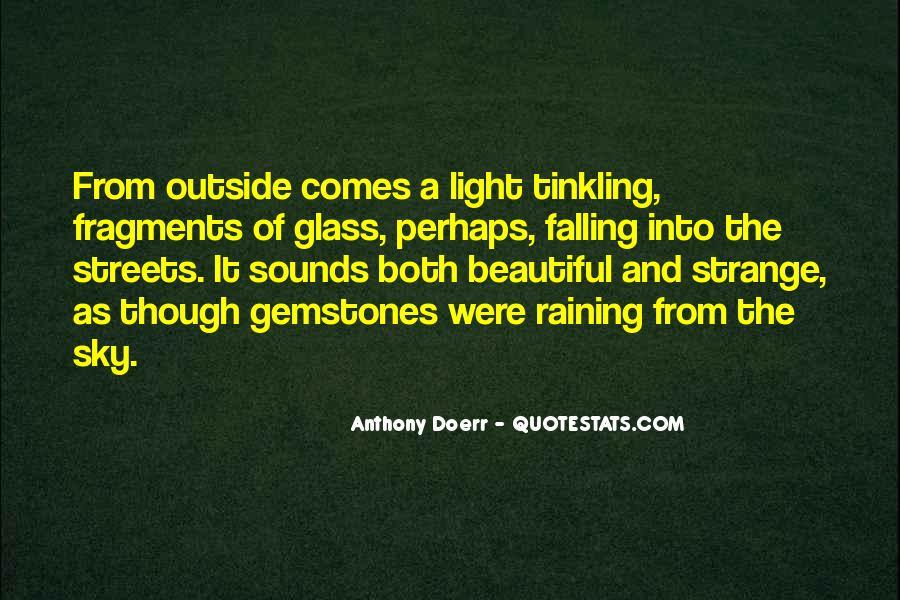 Strange But Beautiful Quotes #144739