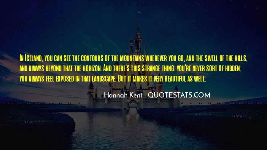 Strange But Beautiful Quotes #1546069