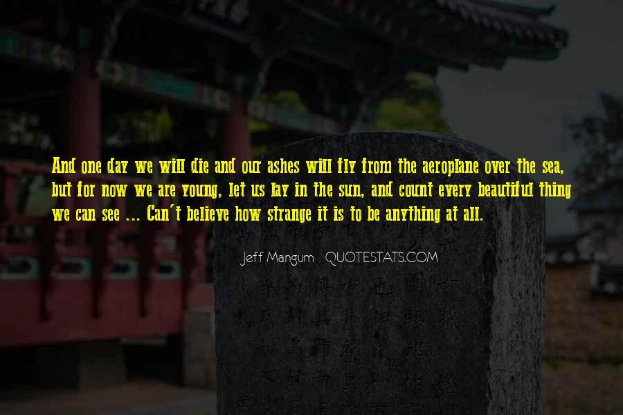 Strange But Beautiful Quotes #15649
