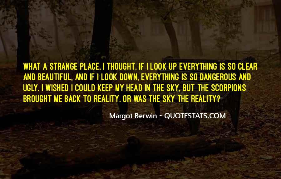 Strange But Beautiful Quotes #1657365