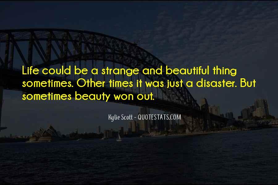 Strange But Beautiful Quotes #234861