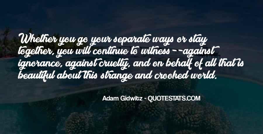 Strange But Beautiful Quotes #300594