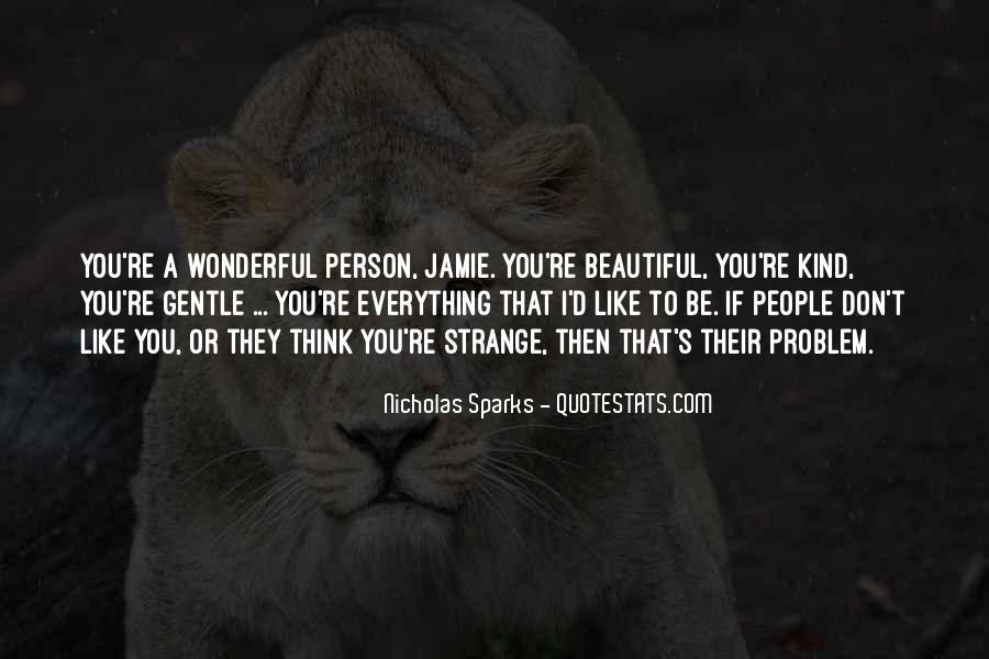 Strange But Beautiful Quotes #332176