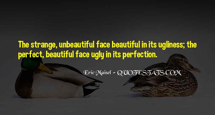 Strange But Beautiful Quotes #417985