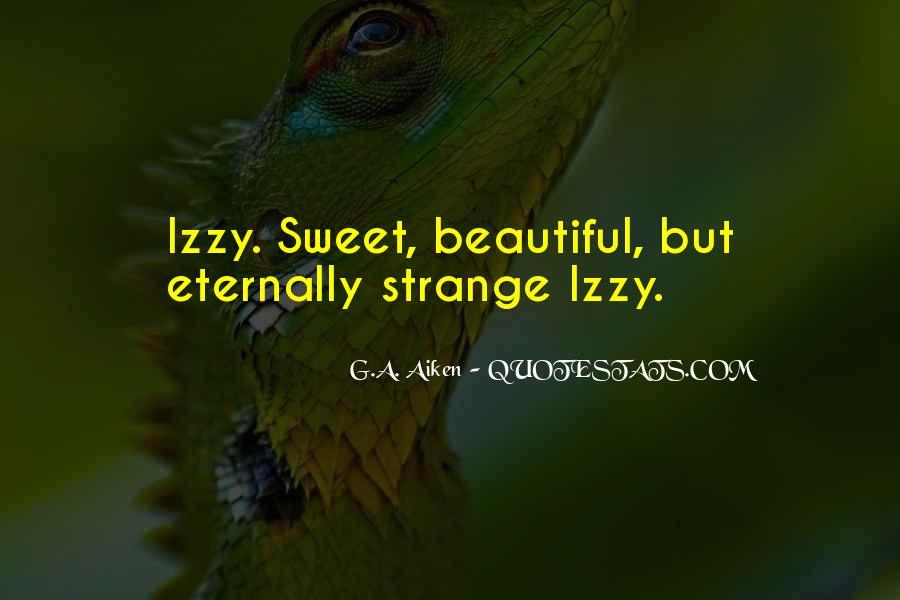 Strange But Beautiful Quotes #446901