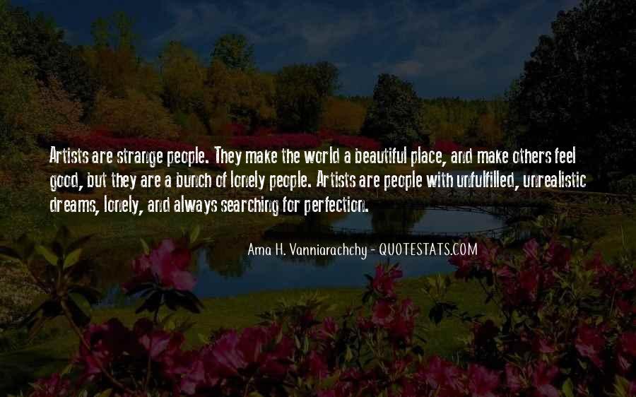 Strange But Beautiful Quotes #452740