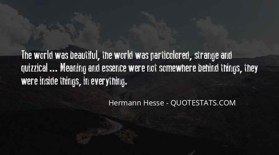 Strange But Beautiful Quotes #494040