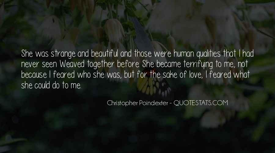 Strange But Beautiful Quotes #559782