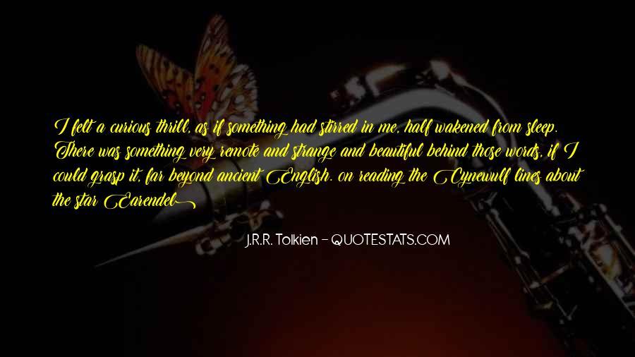 Strange But Beautiful Quotes #649087