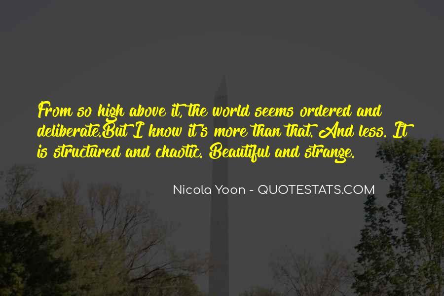 Strange But Beautiful Quotes #665149