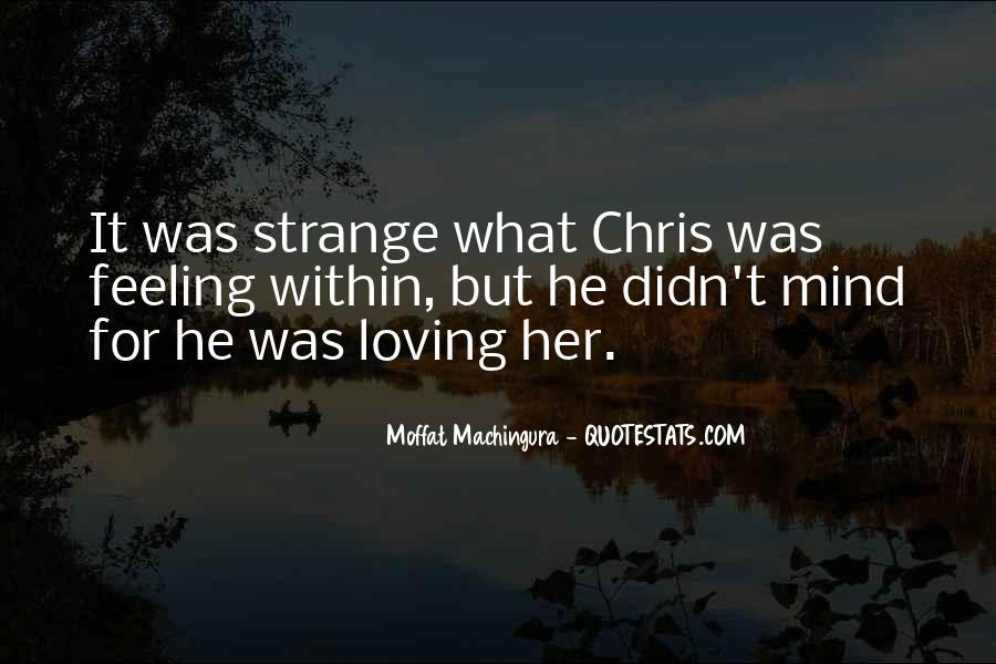 Strange But Beautiful Quotes #901102