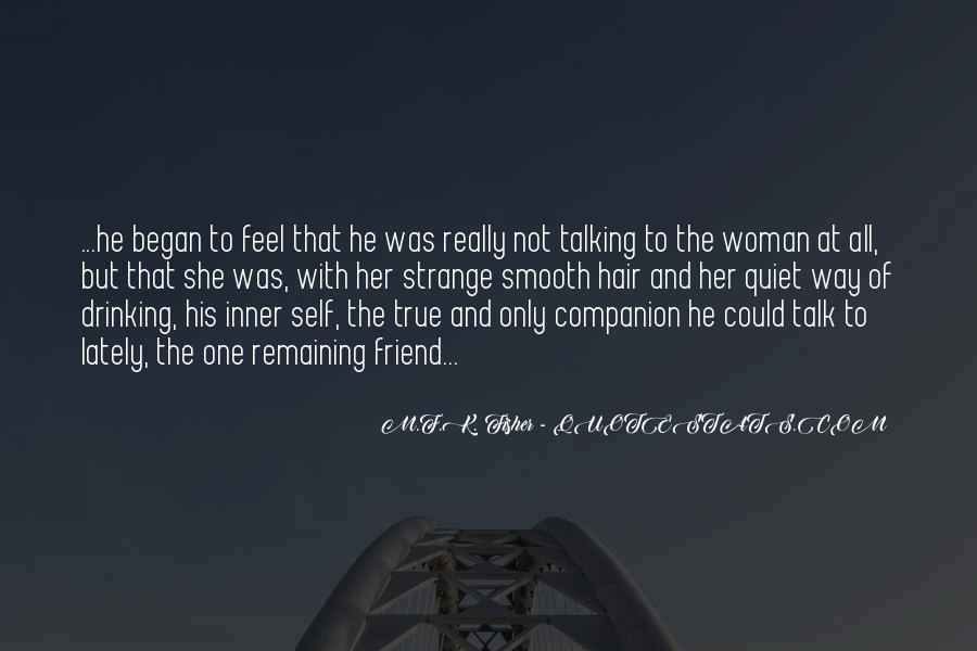 Strange But True Quotes #1434142