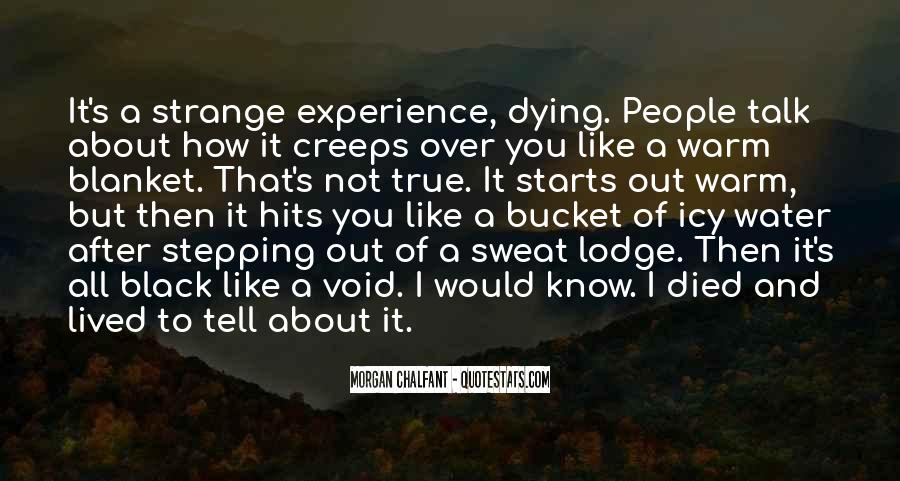 Strange But True Quotes #1557004