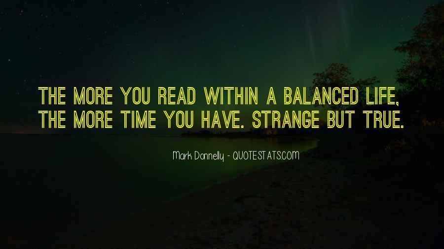 Strange But True Quotes #1572267