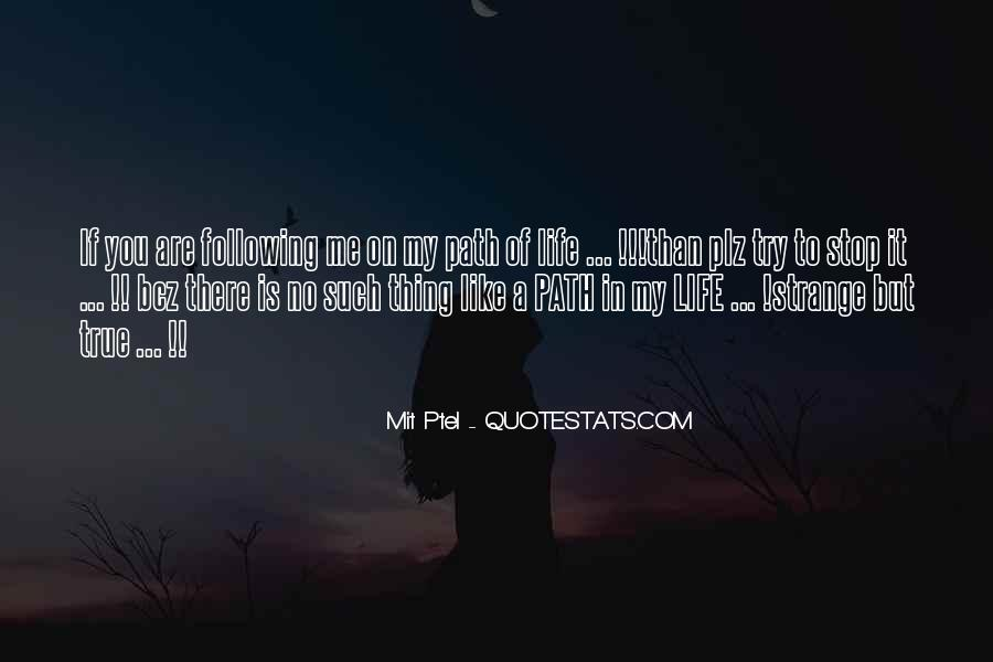 Strange But True Quotes #1663550