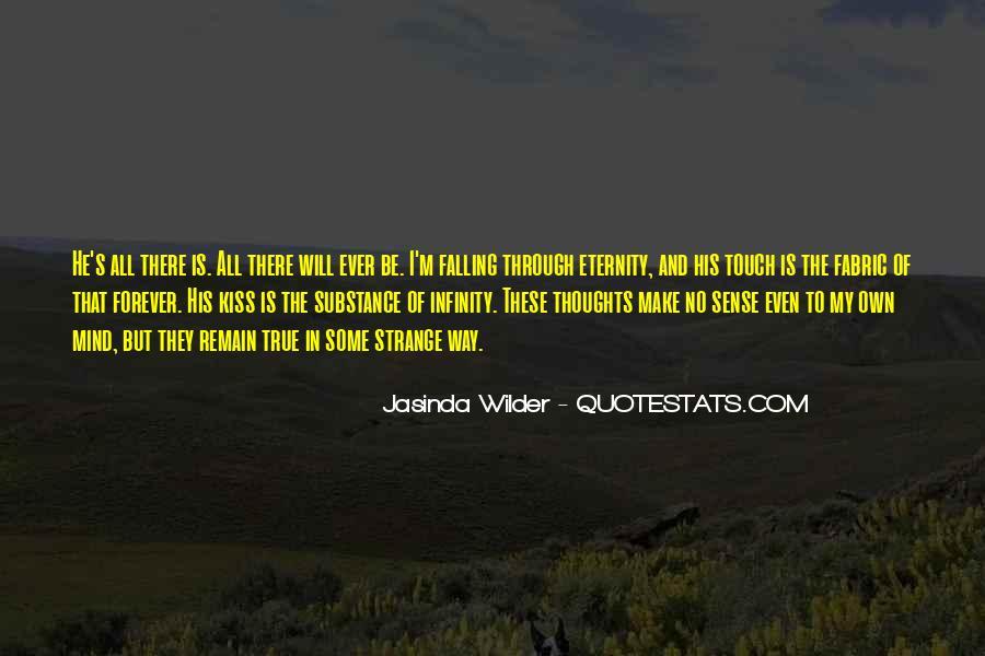 Strange But True Quotes #1711615