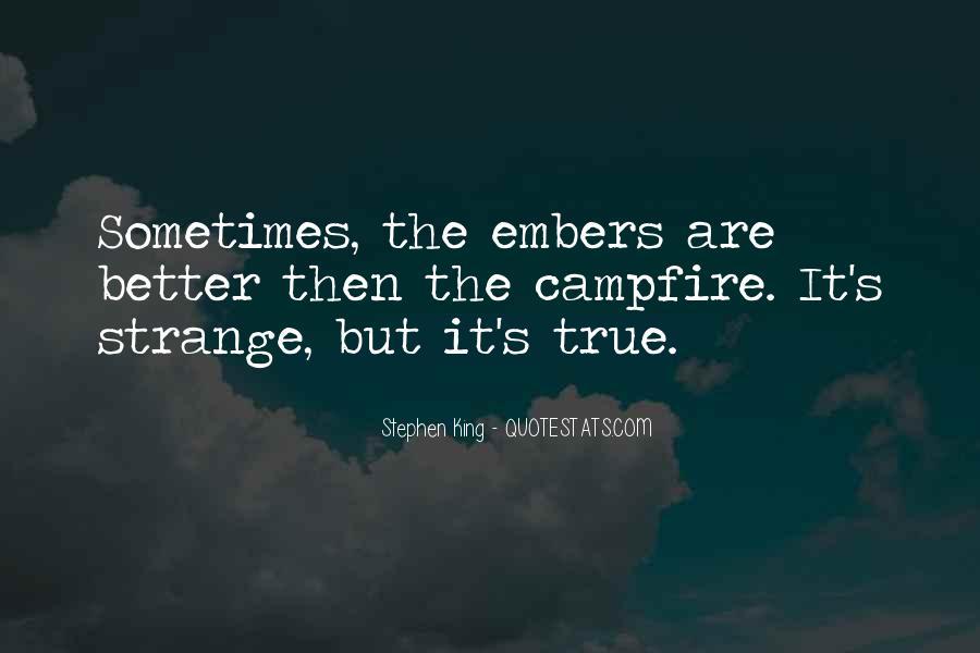 Strange But True Quotes #1786568