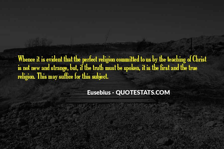 Strange But True Quotes #1851825