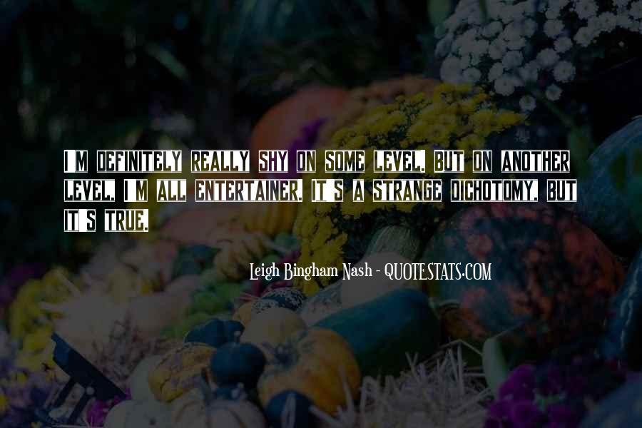 Strange But True Quotes #393752