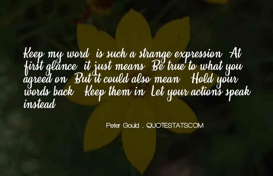 Strange But True Quotes #470776