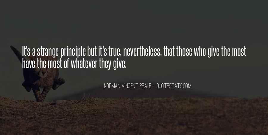 Strange But True Quotes #483922
