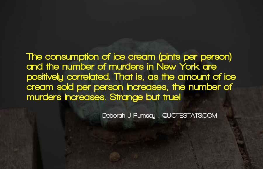 Strange But True Quotes #519079