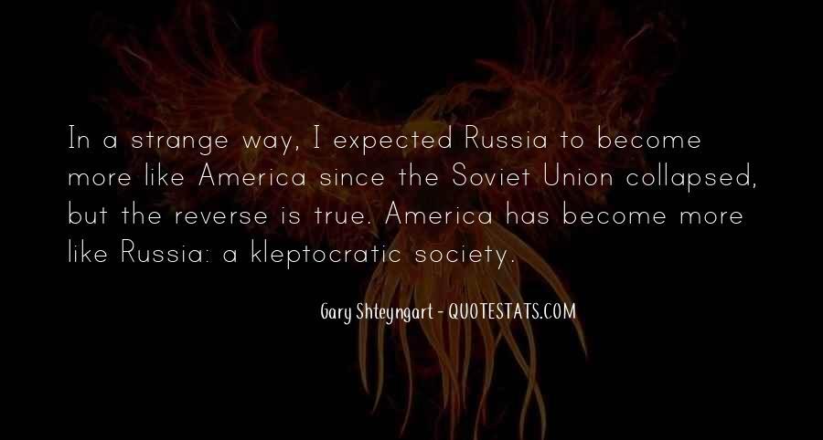 Strange But True Quotes #611108