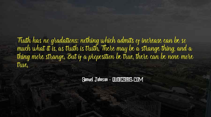 Strange But True Quotes #735583