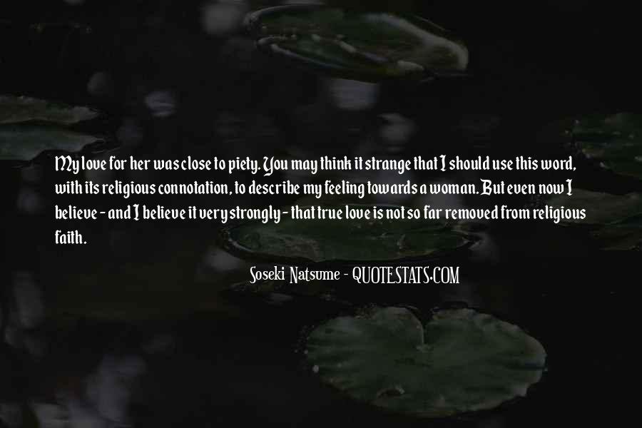 Strange But True Quotes #800964