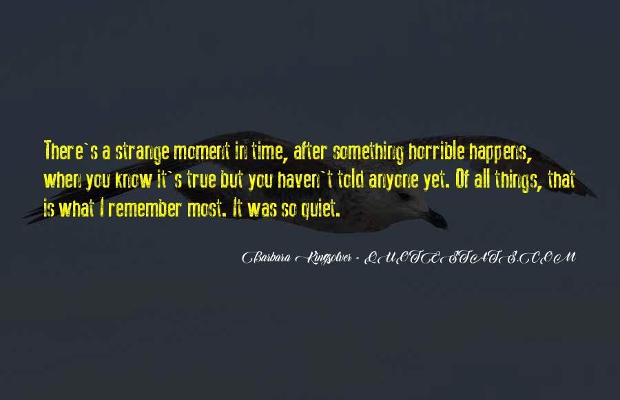 Strange But True Quotes #821093