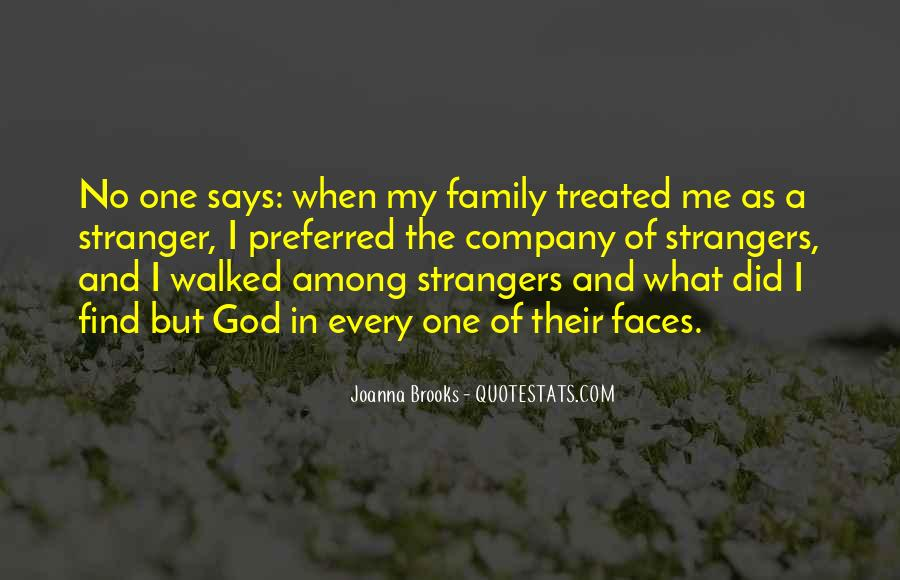 Stranger Among Us Quotes #1776349