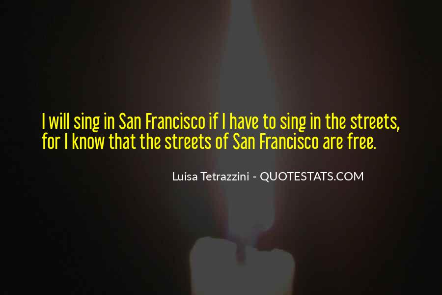 Streets Of San Francisco Quotes #279263