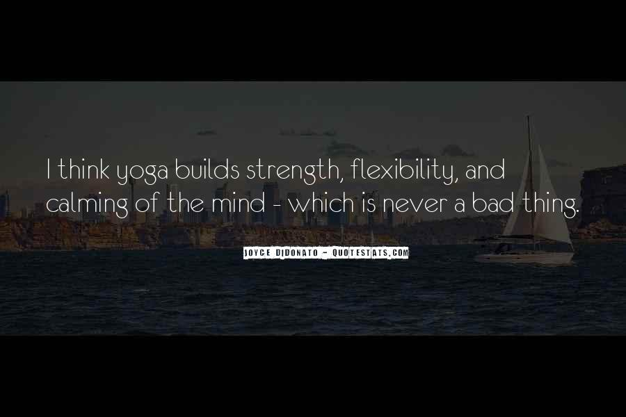 Strength And Flexibility Quotes #1159554