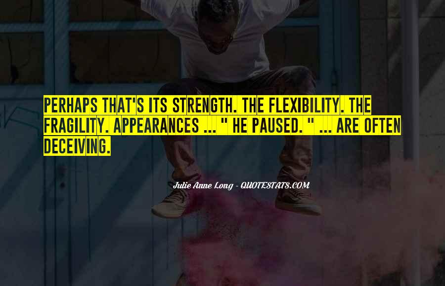 Strength And Flexibility Quotes #126415
