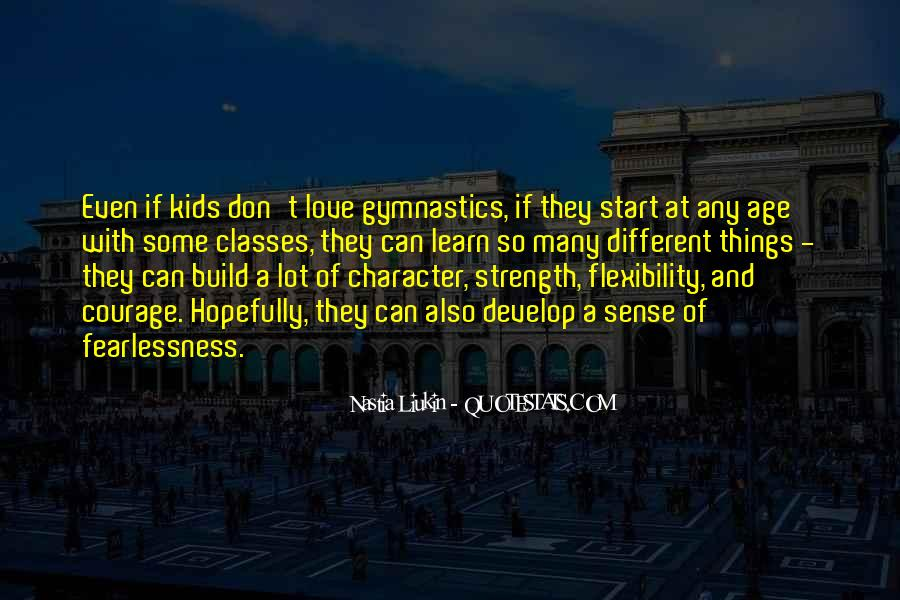 Strength And Flexibility Quotes #1492753