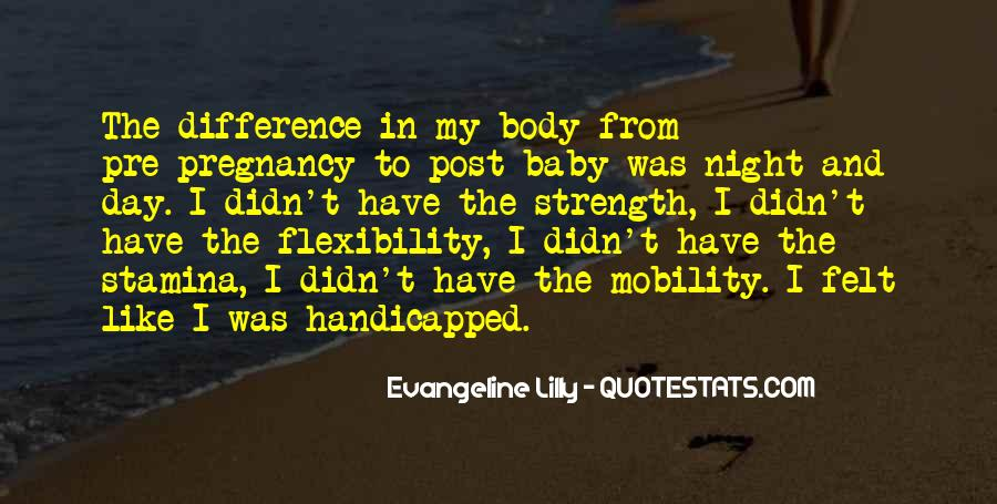 Strength And Flexibility Quotes #614511