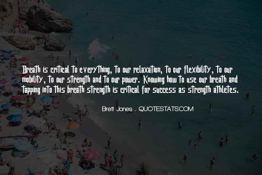 Strength And Flexibility Quotes #794312