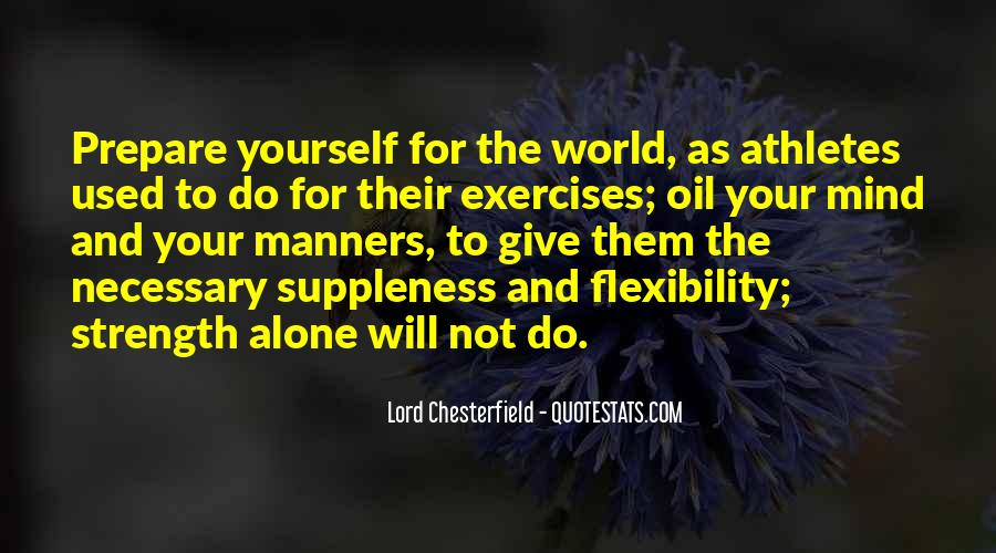 Strength And Flexibility Quotes #836979