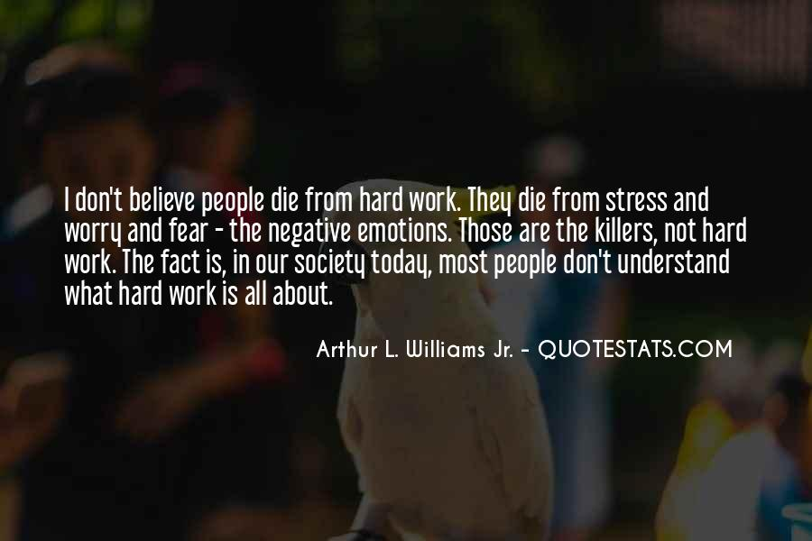 Stress Over Work Quotes #1088860