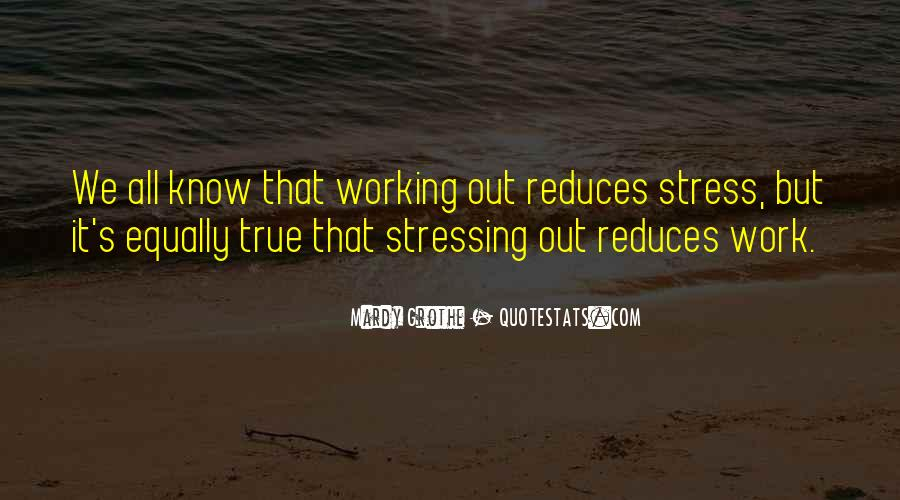 Stress Over Work Quotes #1194345