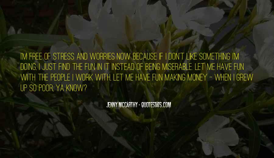 Stress Over Work Quotes #1305891