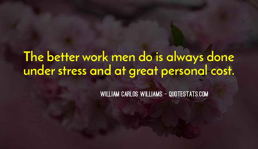 Stress Over Work Quotes #1611753
