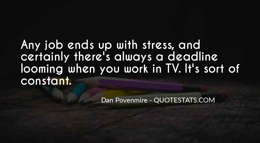 Stress Over Work Quotes #782446